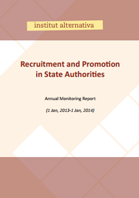 The 2013 Monitoring Report on Recruitment and Promotion in State Administration