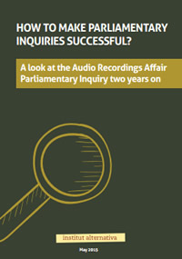 How to Make Parliamentary Inquiries Successful? – A look at the Audio Recordings Affair Parliamentary Inquiry two years on