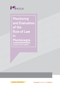 Monitoring and Evaluation of the Rule of Law in Montenegro