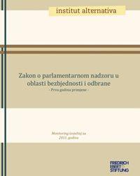 Zakon o parlamentarnom nadzoru u oblasti bezbjednosti i odbrane - prva godina primjene