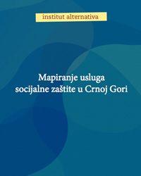 Mapiranje usluga socijalne zaštite u Crnoj Gori