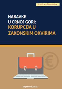 Nabavke u Crnoj Gori: Korupcija u zakonskim okvirima