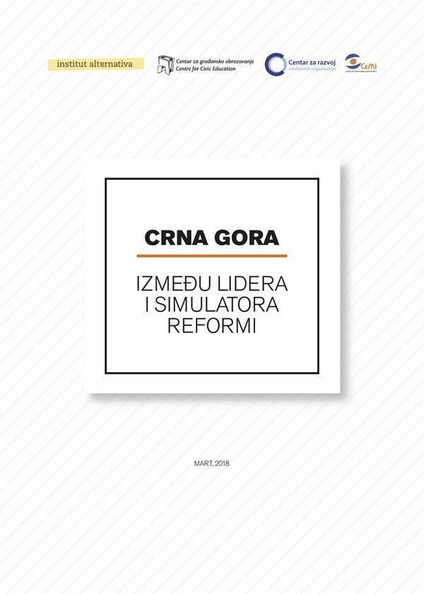 Crna Gora - Između lidera i simulatora reformi