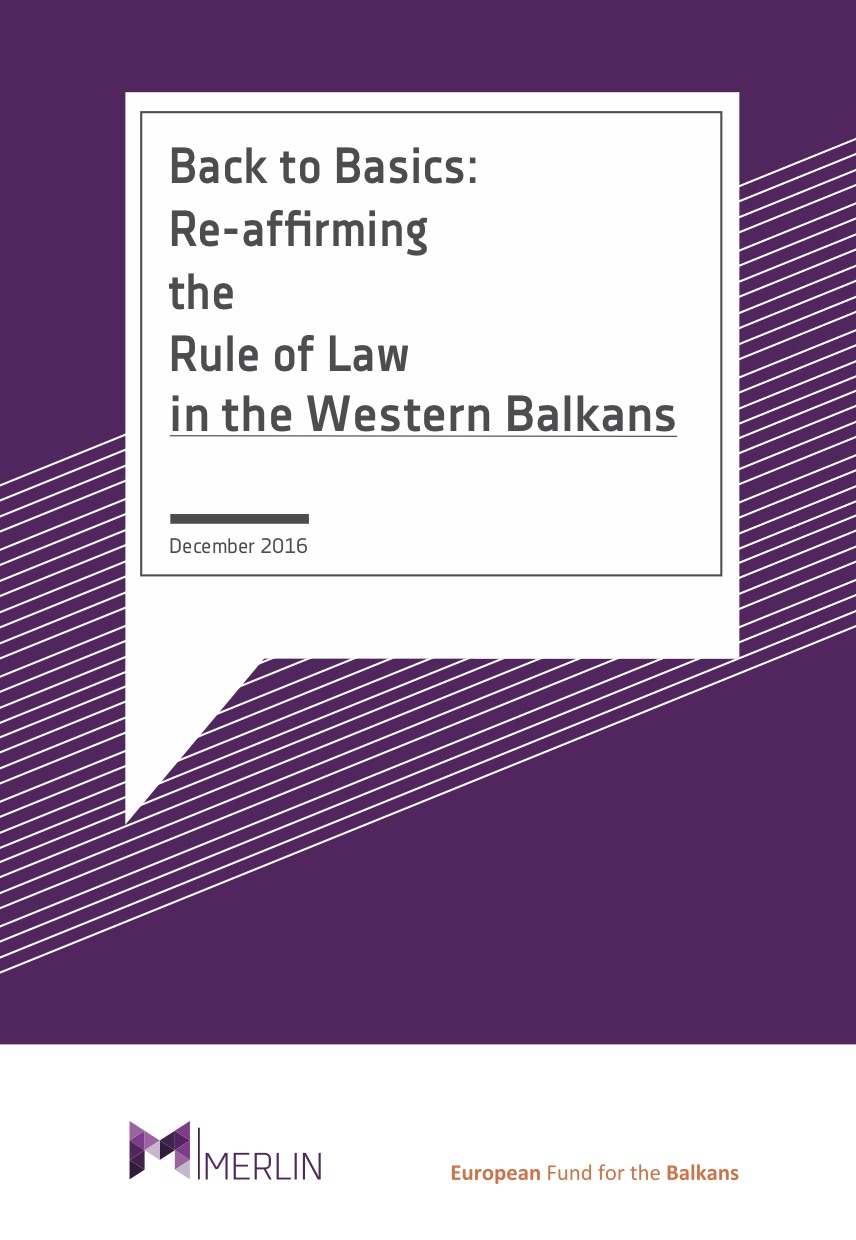 Back to Basics: Re-affirming the Rule of Law in the Western Balkans