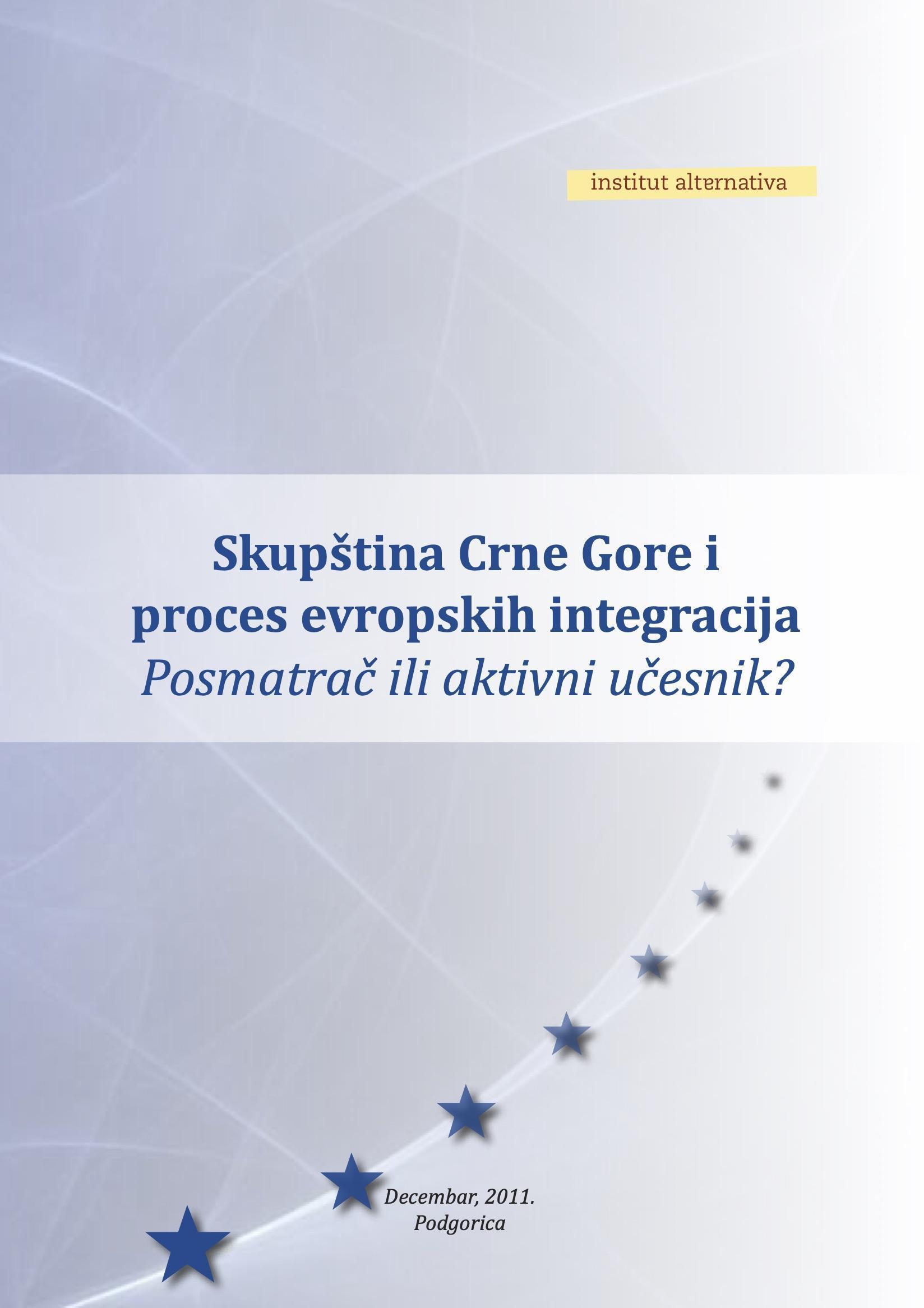 Skupština Crne Gore u procesu evropskih integracija – posmatrač ili aktivni učesnik?