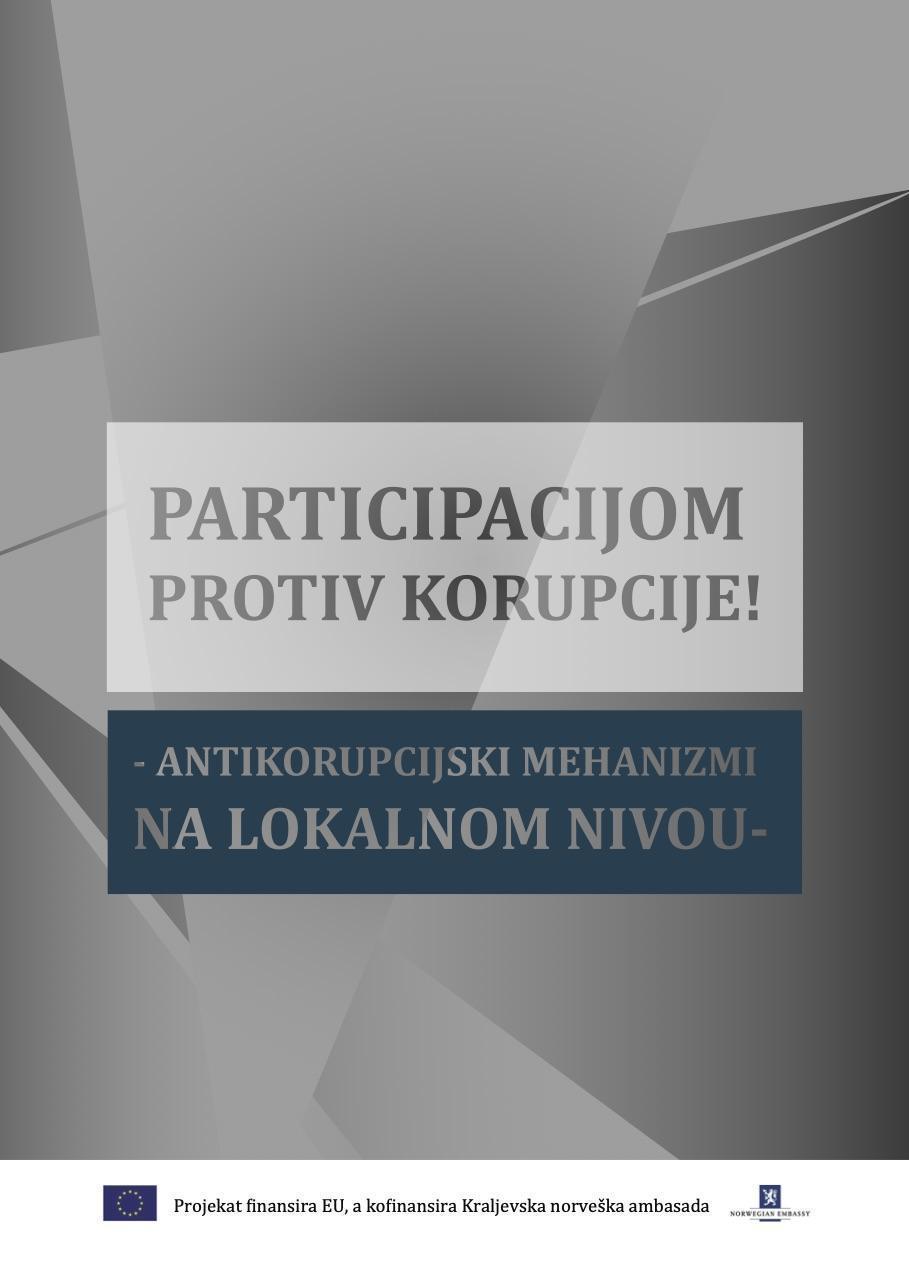Participacijom protiv korupcije - antikorupcijski mehanizmi na lokalnom nivou
