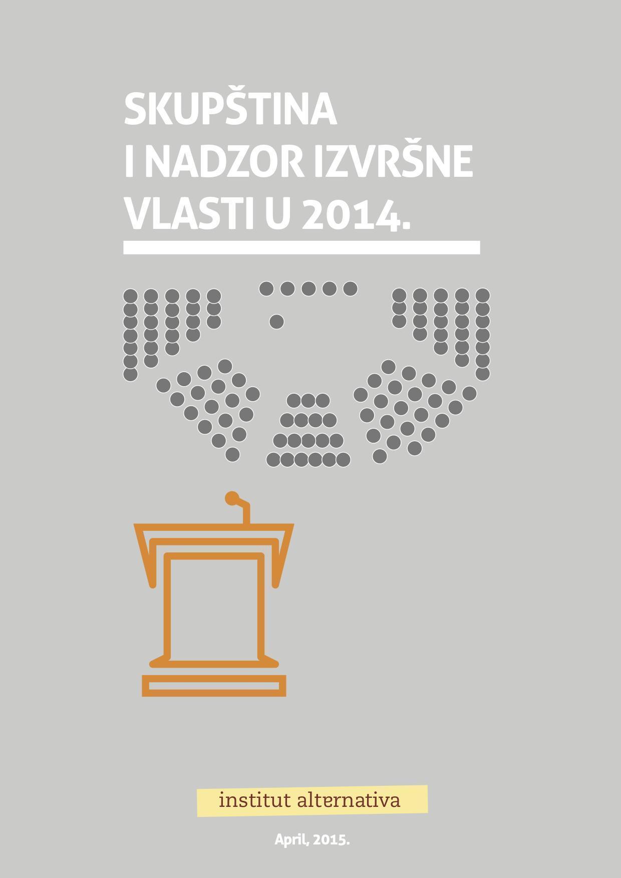 Skupština i nadzor izvršne vlasti u 2014.