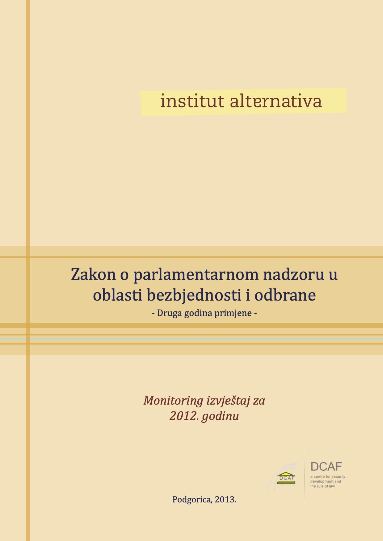 Zakon o parlamentarnom nadzoru u oblasti bezbjednosti i odbrane - Druga godina primjene