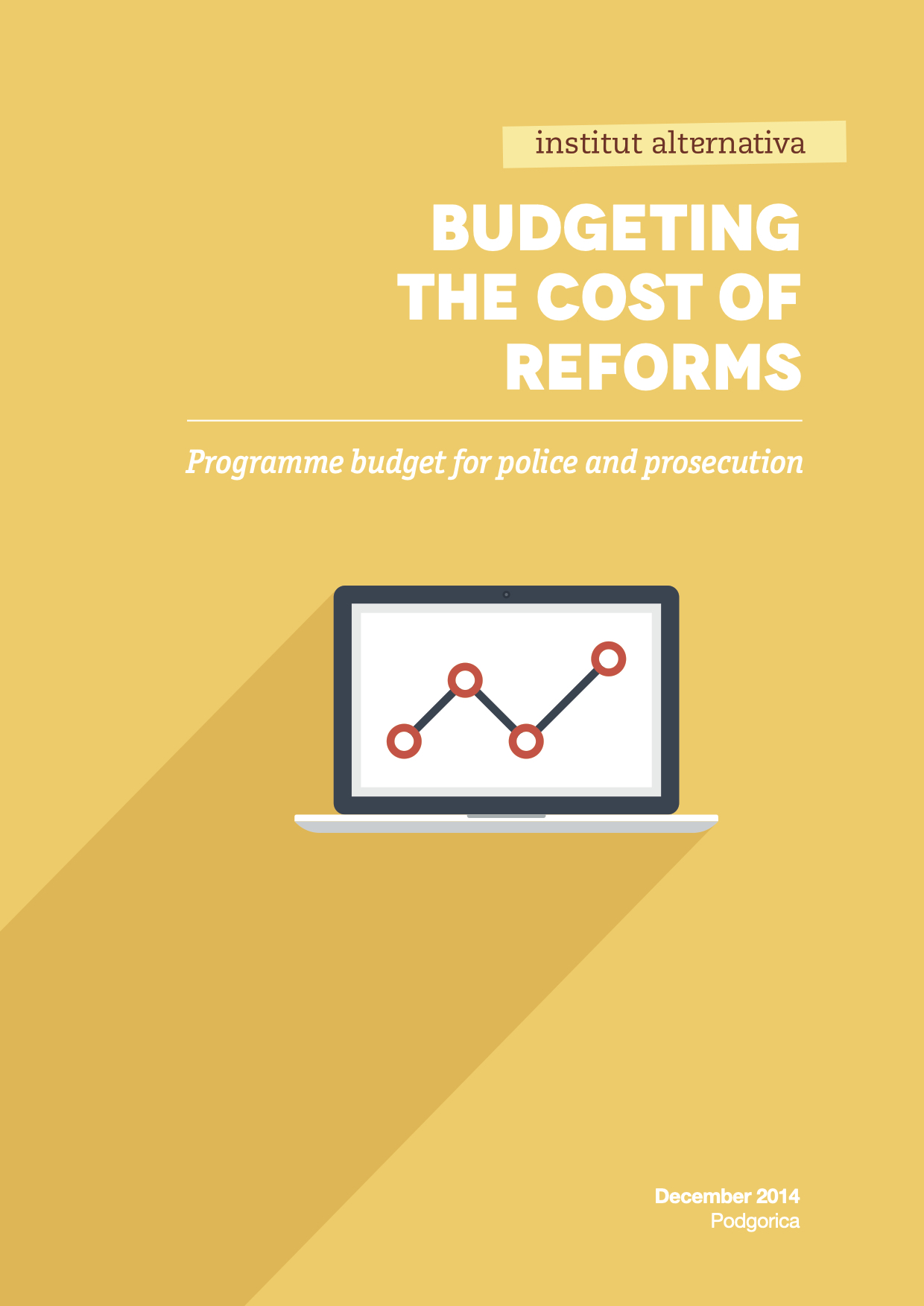 Budgeting the Cost of Reforms - Programme Budget for Police and Prosecution