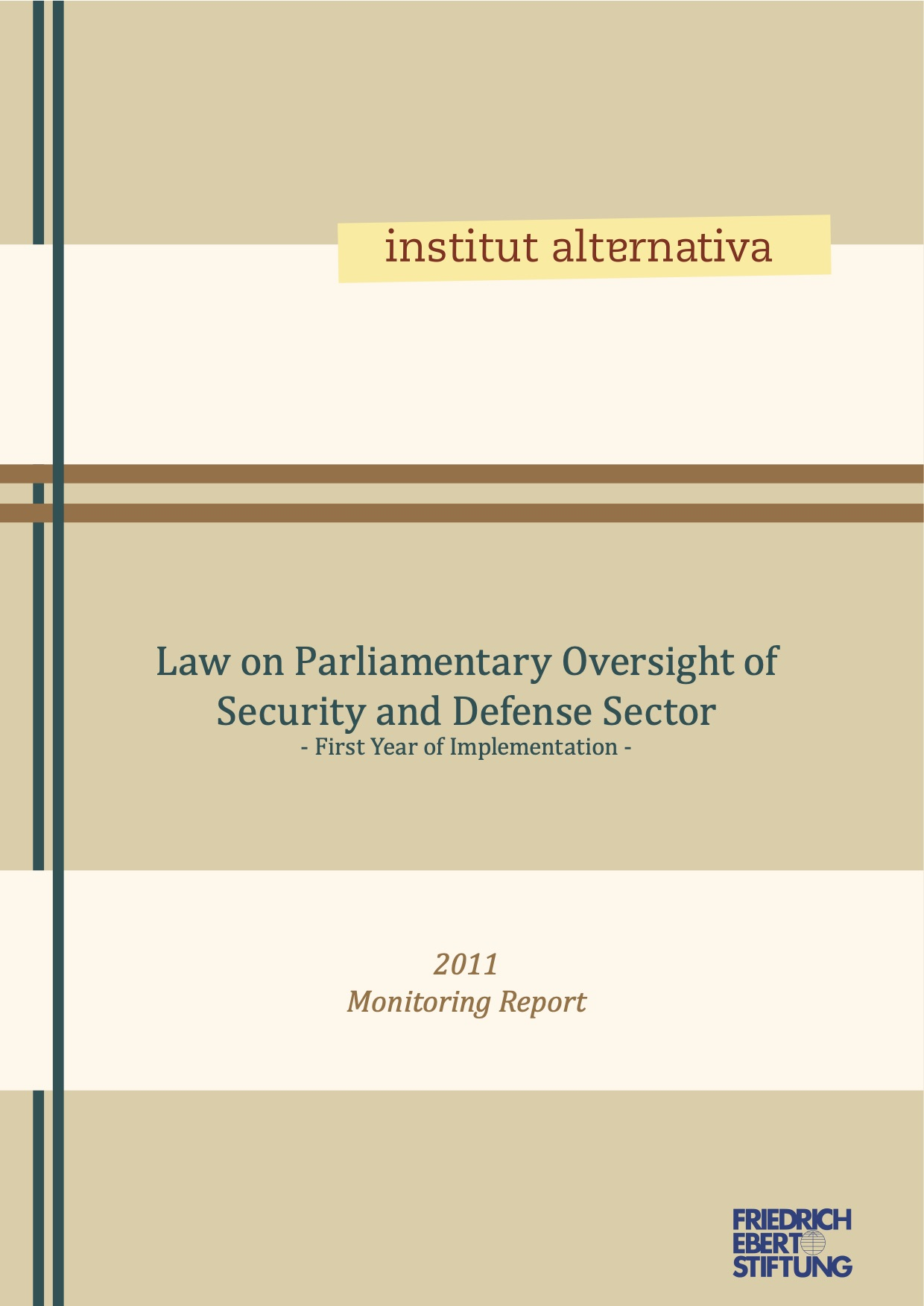 Law on Parliamentary Oversight of Security and Defense Sector - First Year of Implementation