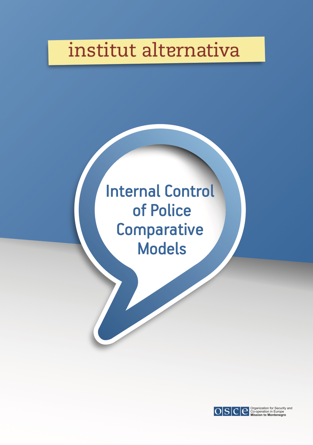 Internal Control of Police Comparative Models