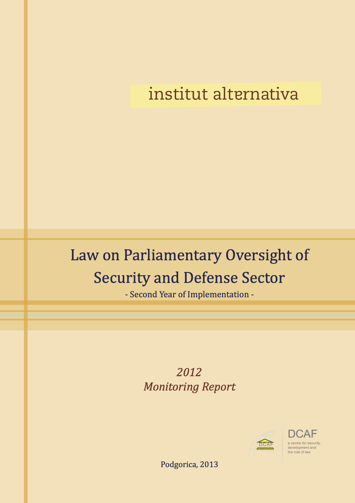 Law on Parliamentary Oversight of Security and Defense Sector – Second Year of Implementation