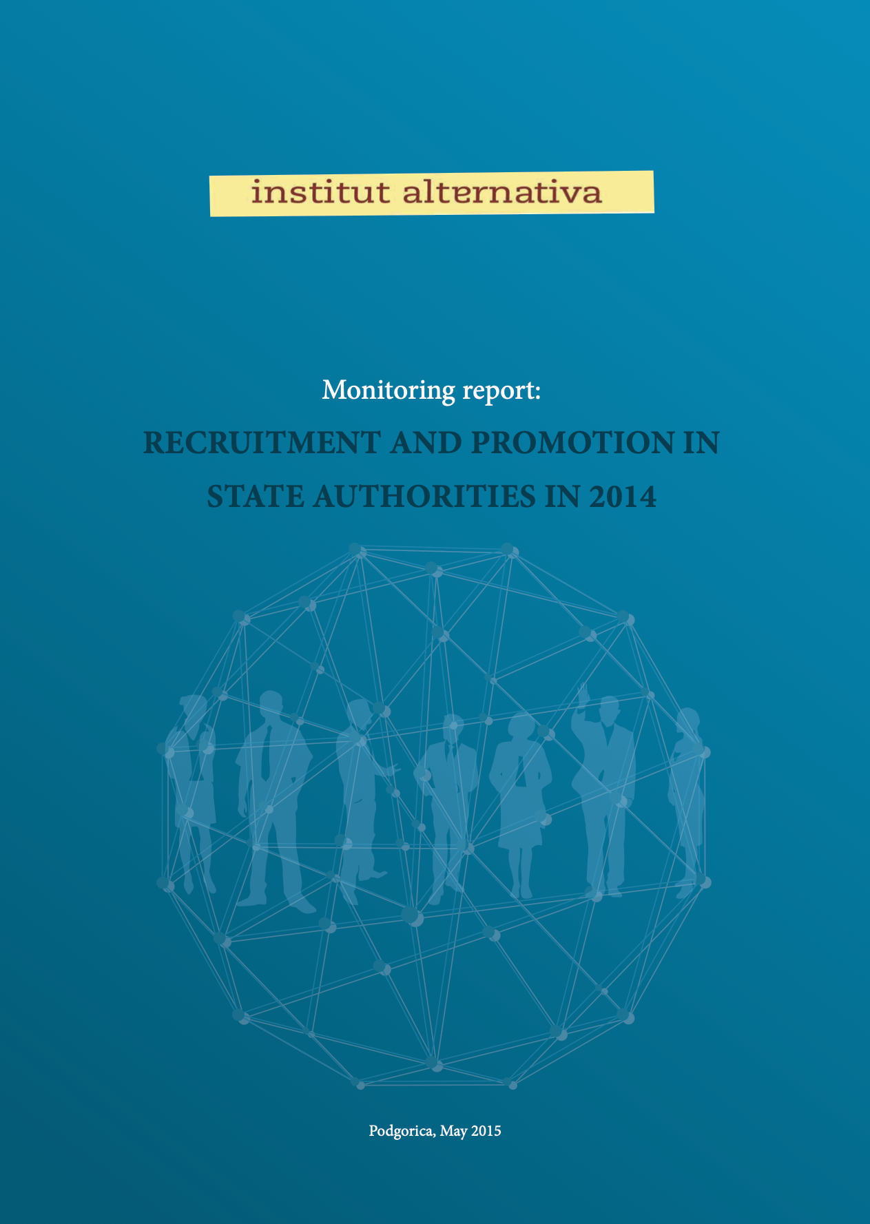 Monitoring Report: Recruitment and Promotion In State Authorities In 2014