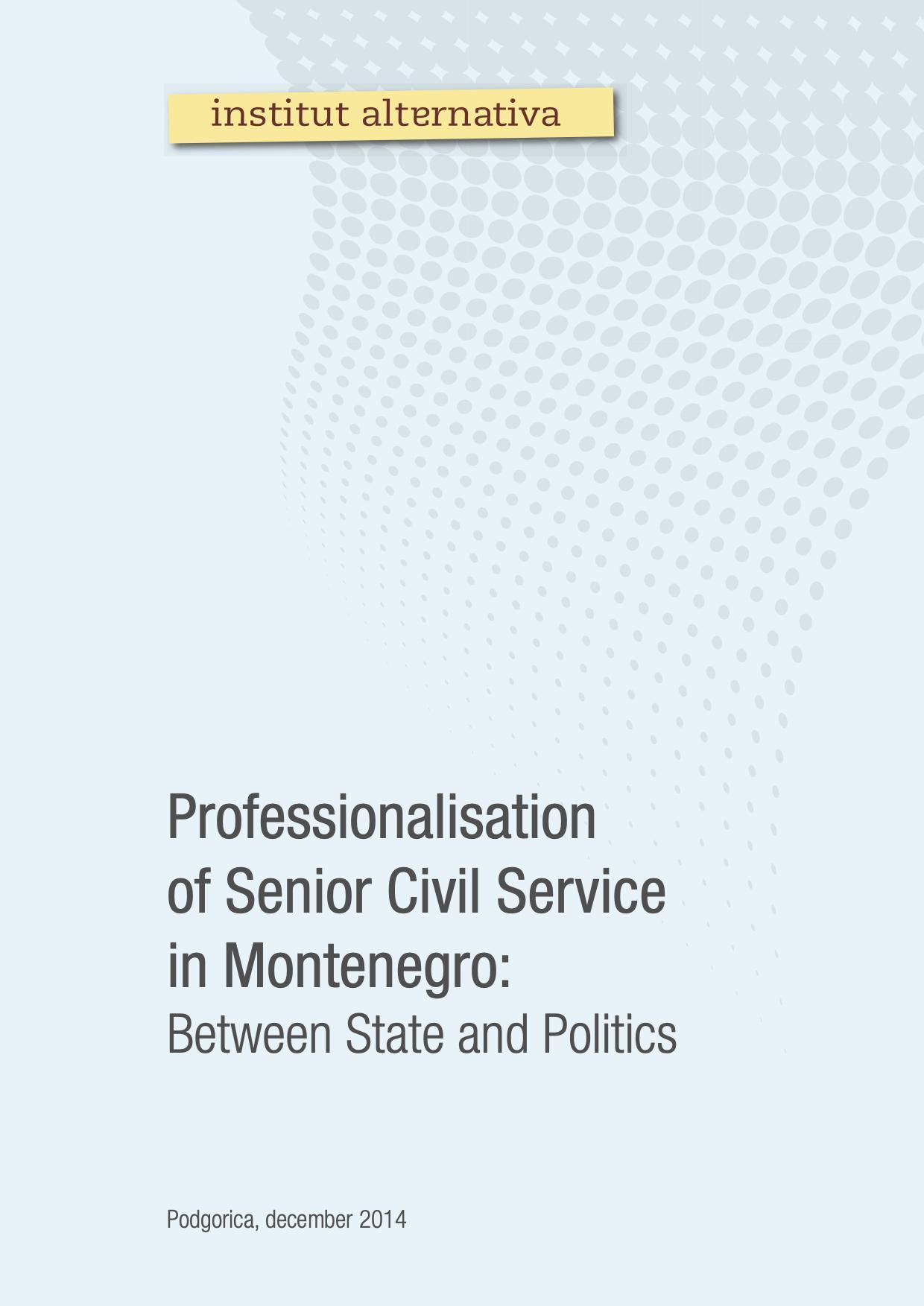 Professionalisation of Senior Civil Service in Montenegro: Between State and Politics